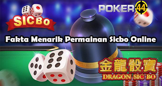 Fakta Menarik Permainan Sicbo Online