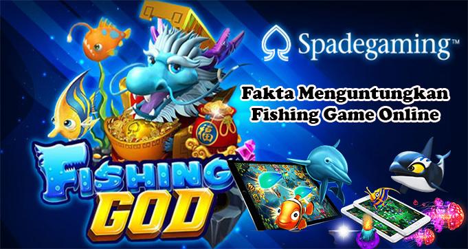 Inilah Fakta Menguntungkan Pada Fishing Game Online