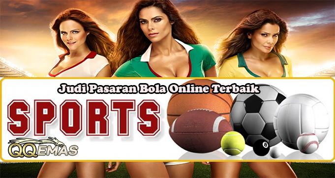 Judi Pasaran Bola Online Terbaik